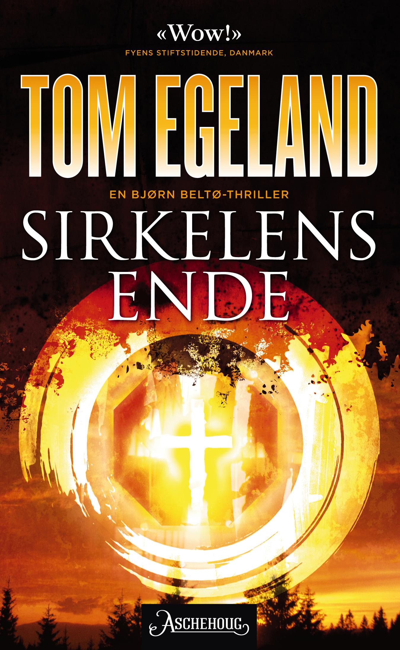 """""""Sirkelens ende - roman"""" av Tom Egeland"""