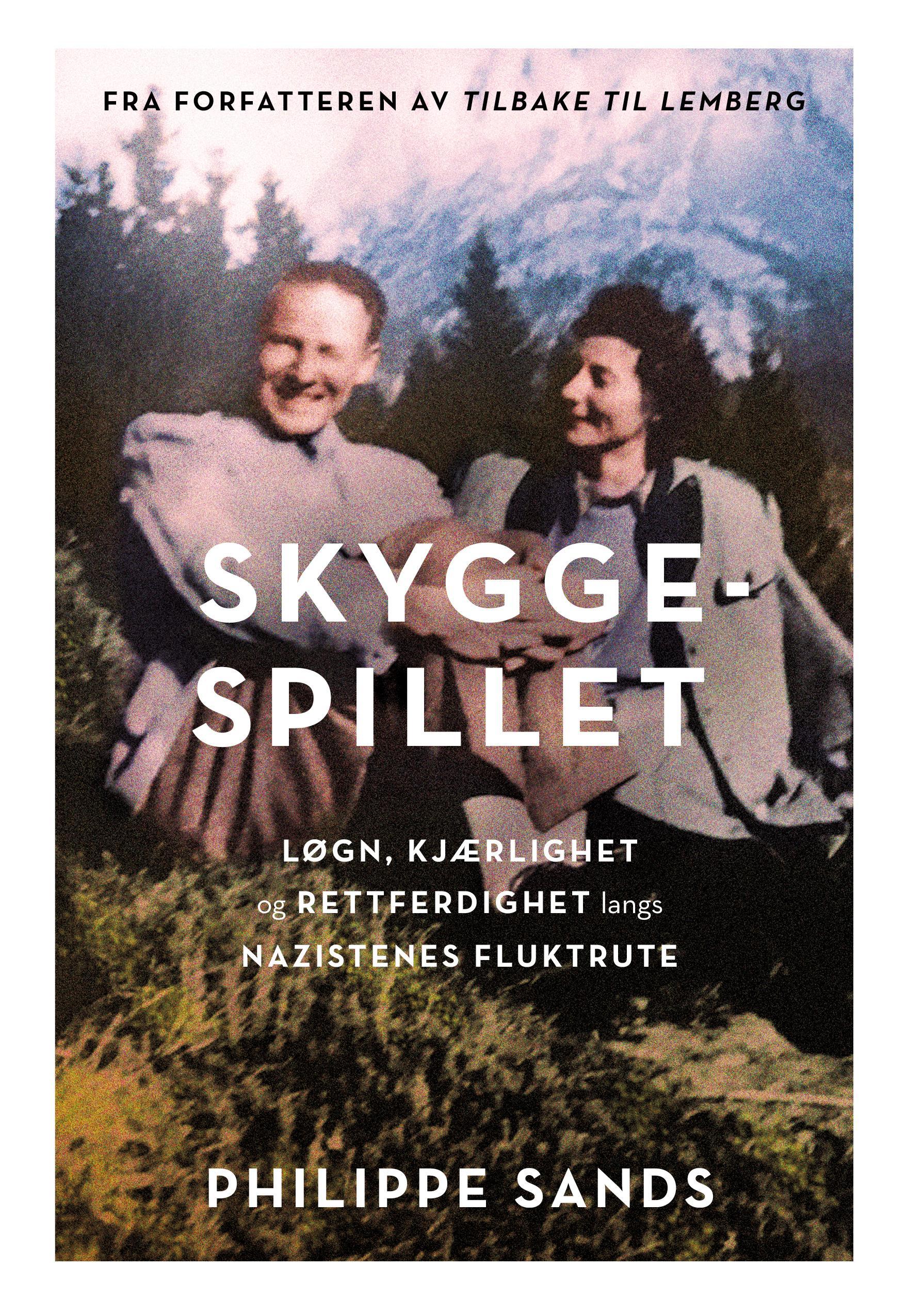 """""""Skyggespillet - løgn, kjærlighet og rettferdighet langs nazistenes fluktrute"""" av Philippe Sands"""