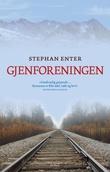 """""""Gjenforeningen"""" av Stephan Enter"""