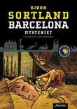 """""""Barcelona-mysteriet"""" av Bjørn Sortland"""
