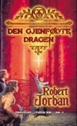 """""""Den gjenfødte dragen tidshjulet tredje bok del II"""" av Robert Jordan"""