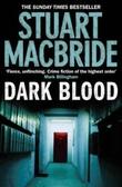"""""""Dark blood"""" av Stuart MacBride"""