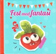 """Fest med fantasi"" av Ulrika Junker Miranda"