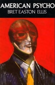 """American psycho - a novel"" av Bret Easton Ellis"