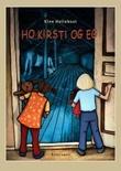 """""""Ho Kirsti og eg"""" av Kine Hellebust"""