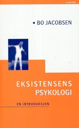 """""""Eksistensens psykologi - en introduksjon"""" av Bo Jacobsen"""