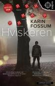 """""""Hviskeren"""" av Karin Fossum"""