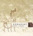 """Eddadikt - gudedikt - heltedikt"" av Ludvig Holm-Olsen"