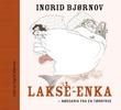 """""""Lakse-enka - nødskrik fra en tørrfrue"""" av Ingrid Bjørnov"""