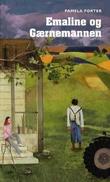 """""""Emaline og Gærnemannen - historien om Angus"""" av Pamela Porter"""