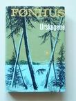 """""""Urskogene. Fortellinger fra Canadas villmark"""" av Mikkjel Arnesen FØNHUS"""