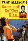 """""""Kamp med Ku Klux Klan - Clay Allison"""""""