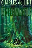 """Greenmantle"" av Charles De Lint"