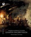 """""""Middelalderen i Europa - kampen om Jerusalem"""" av Marianne Nielsen"""