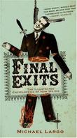 """Final Exits - The Illustrated Encyclopaedia of How We Die"" av Michael Largo"