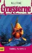 """Trøbbel på dypet 2"" av R.L. Stine"
