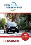 """""""Veien til førerkortet - personbil"""" av Lena Jeanette Fossheim"""