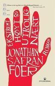 """""""Ekstremt høyt & utrolig nært"""" av Jonathan Safran Foer"""