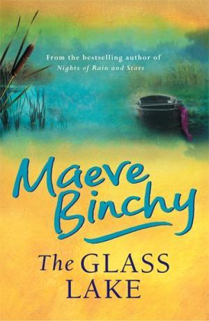 """The Glass Lake"" av Maeve Binchy"