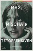 """""""Max, Mischa & Tetoffensiven roman"""" av Johan Harstad"""