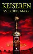 """""""Sverdets mark"""" av Conn Iggulden"""