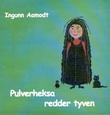 """""""Pulverheksa redder tyven"""" av Ingunn Aamodt"""