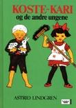 """""""Koste-Kari og de andre ungene"""" av Astrid Lindgren"""
