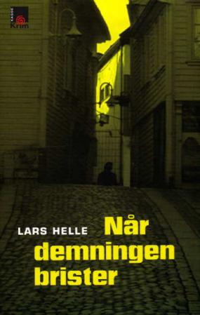 """""""Når demningen brister"""" av Lars Helle"""