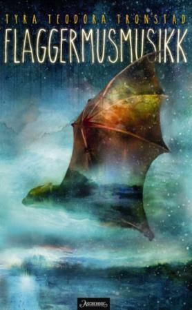 """""""Flaggermusmusikk"""" av Tyra Teodora Tronstad"""