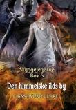"""""""Den himmelske ilds by"""" av Cassandra Clare"""