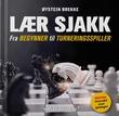 """""""Lær sjakk fra begynner til turneringsspiller"""" av Øystein Brekke"""