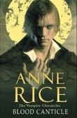 """""""Blood canticle - the vampire chronicles"""" av Anne Rice"""