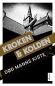 """""""Død manns kiste - kriminalroman"""" av Vigdis Kroken"""