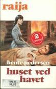 """""""Huset ved havet"""" av Bente Pedersen"""