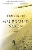 """""""Meursault-saken - en roman fra Algerie"""" av Kamel Daoud"""