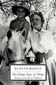 """The Flame Trees of Thika - Memories of an African Childhood (Classic, 20th-Century, Penguin)"" av Elspeth Huxley"
