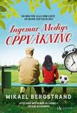"""""""Ingemar Modigs oppvåkning"""" av Mikael Bergstrand"""