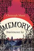 """""""Memory - drømmenes by"""" av Christoph Marzi"""