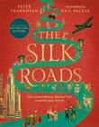 """""""The silk roads - a new history of the world"""" av Peter Frankopan"""