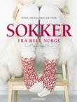 """""""Sokker fra hele Norge"""" av Nina Granlund Sæther"""