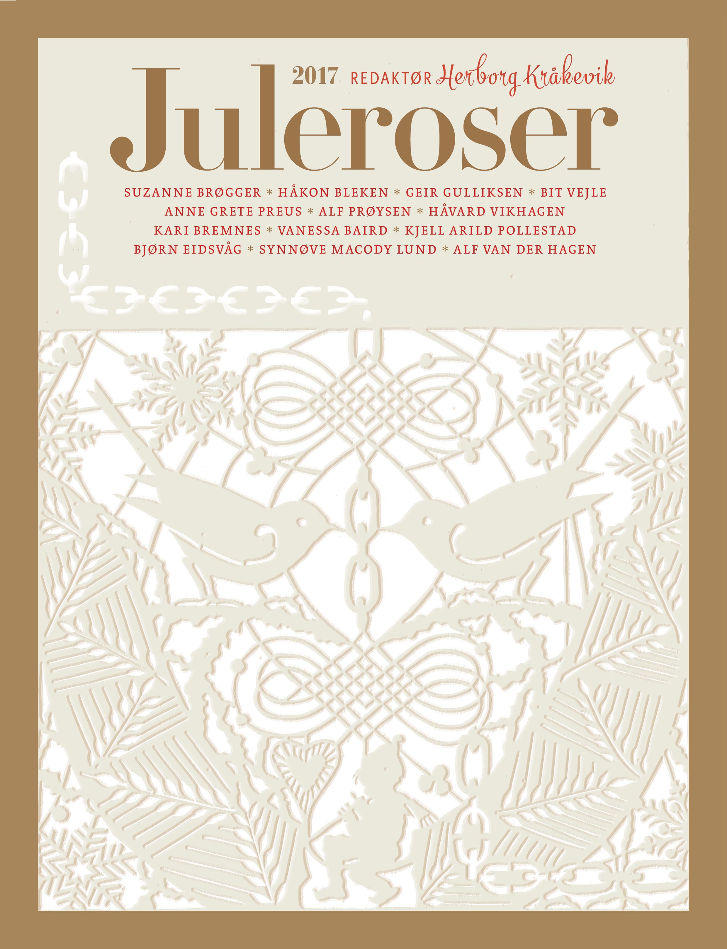 """""""Juleroser 2017"""" av Herborg Kråkevik"""