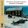 """""""Det blåser fra Dauingfjell"""" av Trygve Gulbranssen"""