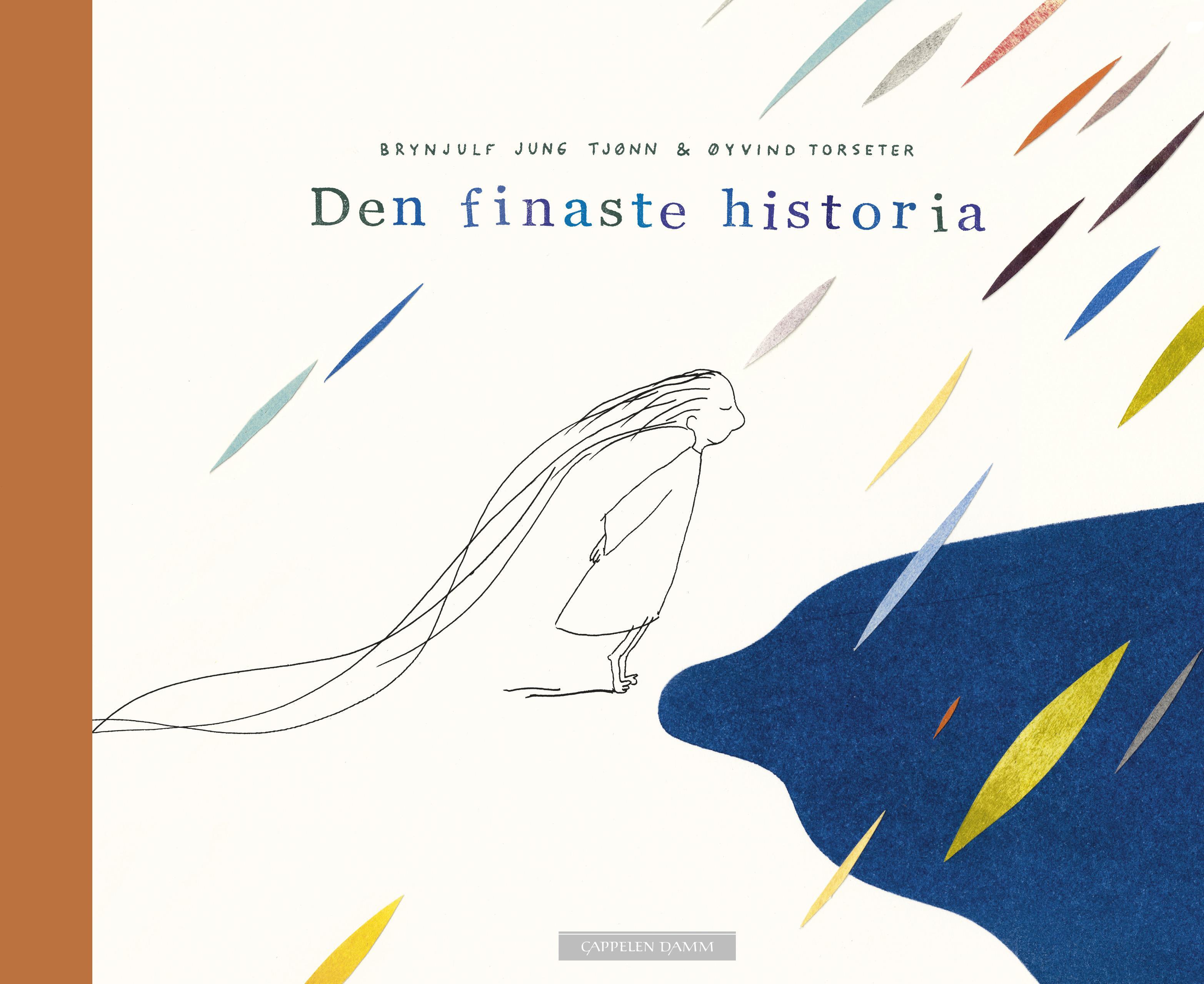 """""""Den finaste historia"""" av Brynjulf Jung Tjønn"""