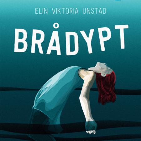 """""""Brådypt"""" av Elin Viktoria Unstad"""