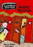 """""""Hotellmysteriet"""" av Martin Widmark"""