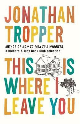 """""""This is where i leave you"""" av Jonathan Tropper"""