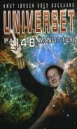 """Universet på 148 minutter"" av Knut Jørgen Røed Ødegaard"