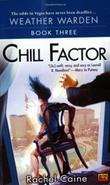 """Chill Factor - Book Three of the Weather Warden"" av Rachel Caine"