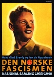 """""""Den norske fascismen Nasjonal samling 1933-1940"""" av Hans Olaf Brevig"""