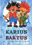 """""""Karius and Baktus"""" av Thorbjørn Egner"""
